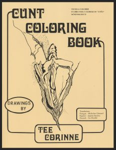 1975 - The Cunt Coloring Book -