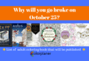 Why will you go broke on October 25
